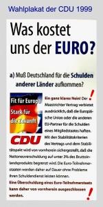 Wahlplakat-CDU-1999-Was-kostet-uns-der-Euro